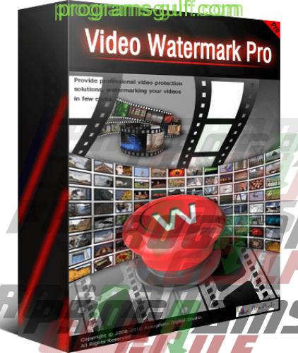 Photo of تحميل برنامج وضع علامة مائية على الفيديو video watermark pro 2018