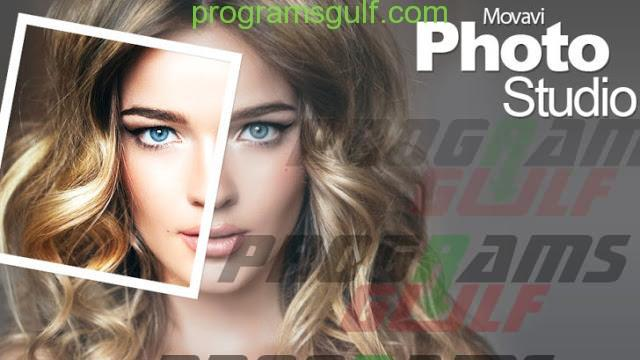 Photo of تحميل برنامج Movavi Photo Studio للتعديل علي الصور