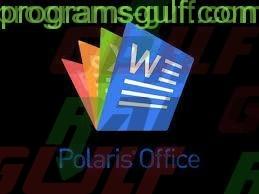 Photo of تحميل برنامج تحرير ملفات الاوفيس Polaris Office للكمبيوتر