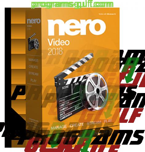 Photo of Nero Video 2018 أفضل برامج تحرير الفيديو وأهم ممييزاته