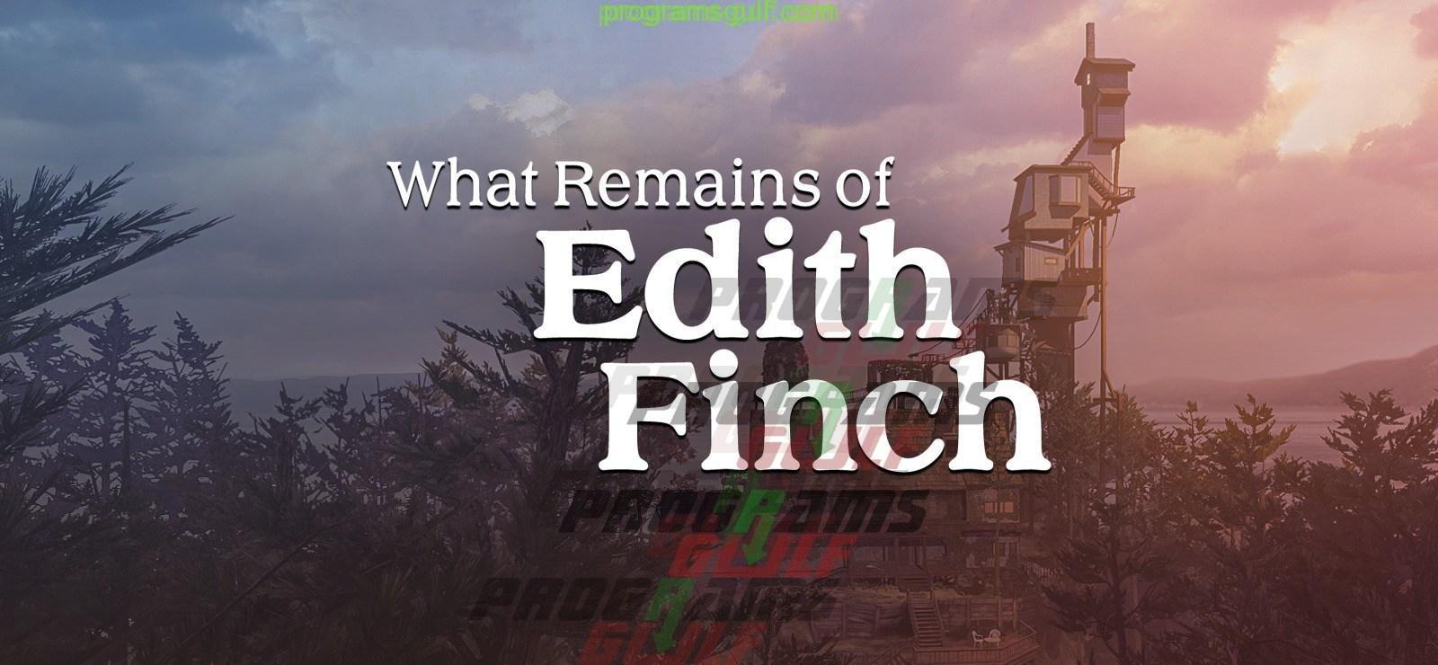 Photo of تحميل لعبة What Remains of Edith Finch مجانا للكمبيوتر