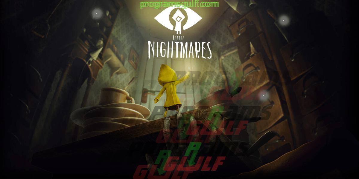 Photo of تحميل لعبة Little Nightmares مجانا للكمبيوتر