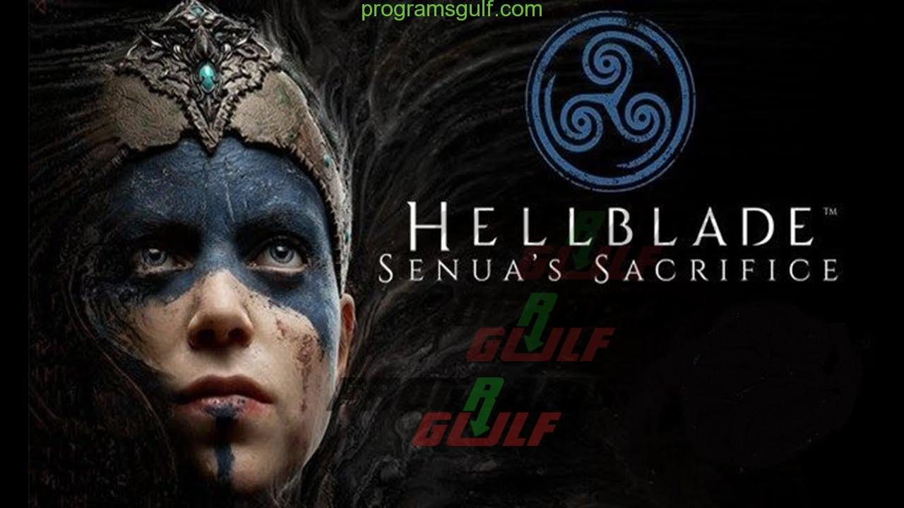 Photo of تحميل لعبة Hellblade: Senua's Sacrifice مجانا للكمبيوتر