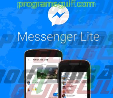 Photo of تحمیل تطبيق ماسنجر لایت LiteFb Messenger للاندرويد