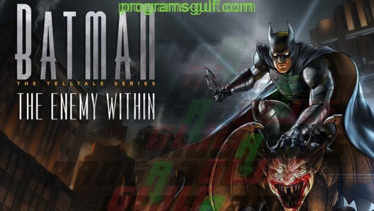 تحميل لعبة batman the enemy within للاندرويد مهكرة