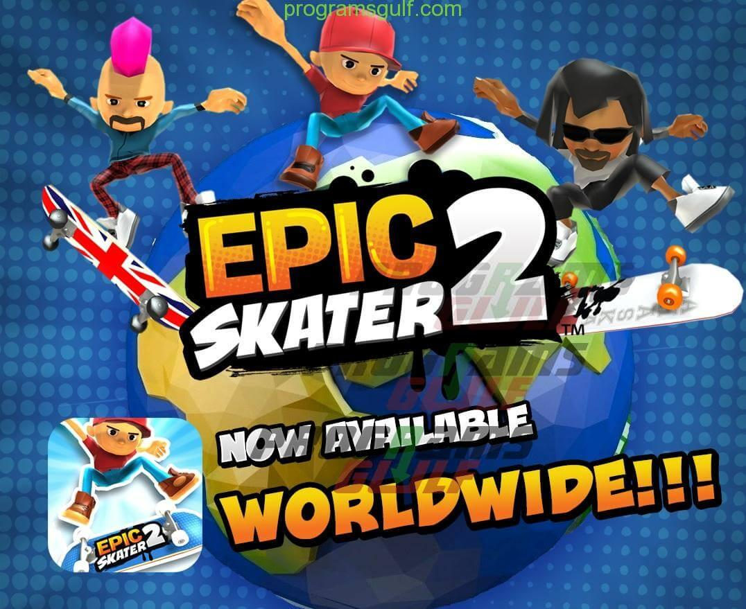 Photo of تحميل لعبة Epic Skater 2 مجانا للاندرويد