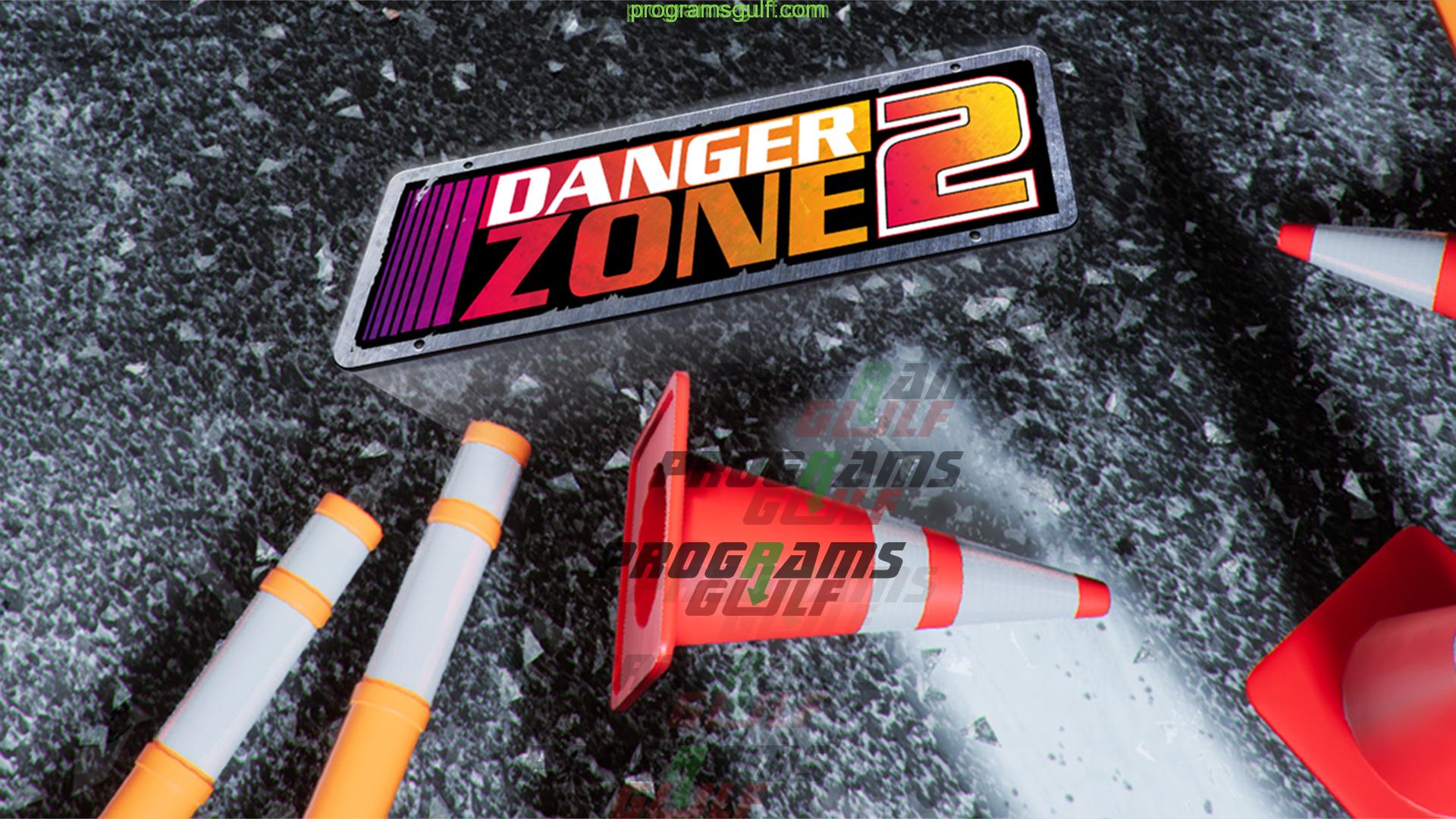 Photo of تحميل لعبة Danger Zone 2 مجانا للكومبيوتر