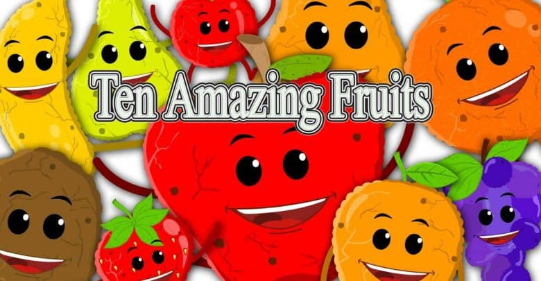 Ten Amazing Fruits