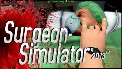 Photo of تحميل لعبة محاكاة الجراح Surgeon Simulator لجميع الأجهزة