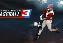 تحميل لعبة Super Mega Baseball 3 للكمبيوتر